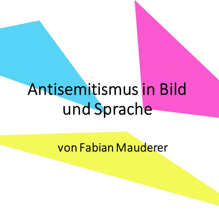 Antisemitismus in Bild und Sprache